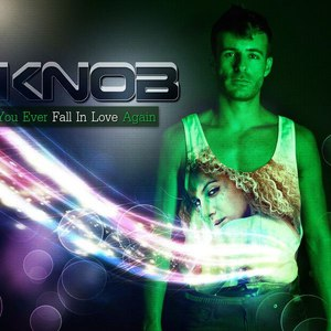 Knob альбом If You Ever Fall in Love Again EP