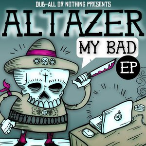 Altazer альбом My Bad