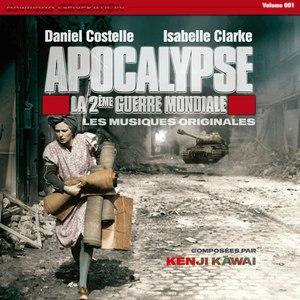川井憲次 альбом Apocalypse, deuxième guerre mondiale, les musiques originales