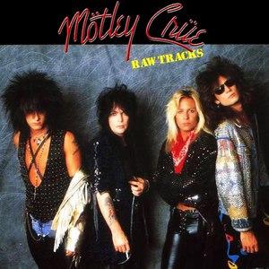 Mötley Crüe альбом Raw Tracks