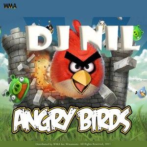 DJ Nil альбом Angry Birds