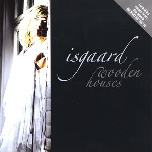 Isgaard альбом Wooden Houses