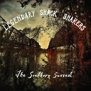 Альбом Th' Legendary Shack*Shakers The Southern Surreal