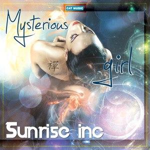 Sunrise Inc альбом Mysterious Girl