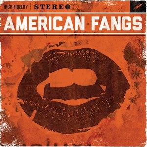 American Fangs альбом American Fangs
