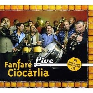 Fanfare Ciocărlia альбом Live