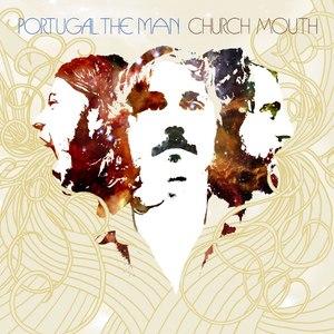 Portugal. The Man альбом Church Mouth