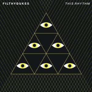 Filthy Dukes альбом This Rhythm