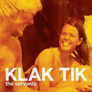 Klak Tik альбом The Servants