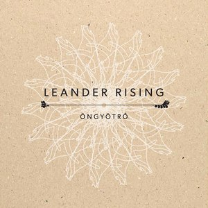 Leander Rising альбом Öngyötrő