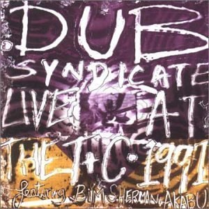 Dub Syndicate альбом 1991: Live at the Town & Country Club