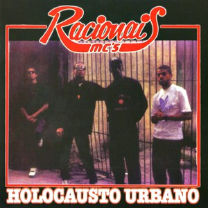 Racionais Mc's альбом Holocausto Urbano
