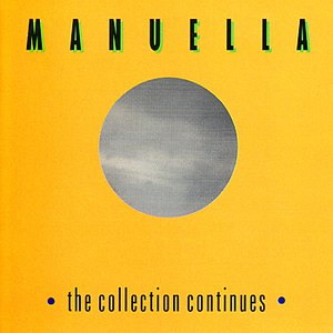 Manuella альбом The Collection Continues
