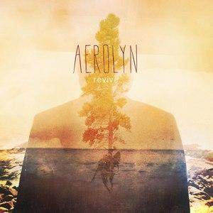 Aerolyn альбом Revive