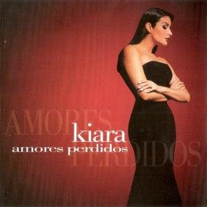 Kiara альбом Amores Perdidos
