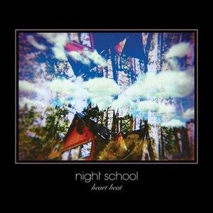 Night School альбом Heart Beat
