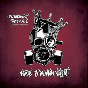 Epidemic альбом The Bassment Tapes Vol.1: Write to Remain Violent