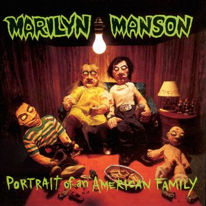 Marilyn Manson альбом Portrait Of An American Family