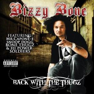 Bizzy Bone альбом Back With The Thugz