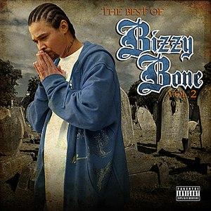 Bizzy Bone альбом The Best of Bizzy Bone vol. 2