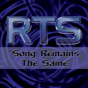 RTS альбом Song Remains The Same