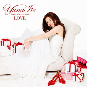 伊藤由奈 альбом LOVE ~Singles Best 2005-2010~
