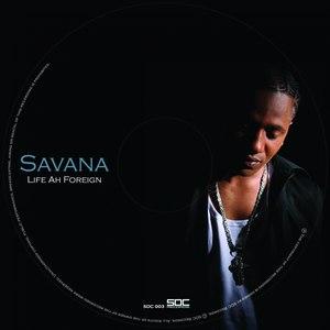 Savanna альбом Life Ah Foreign