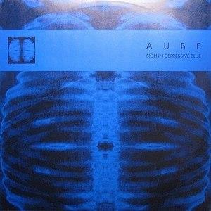 Aube альбом Sigh In Depressive Blue