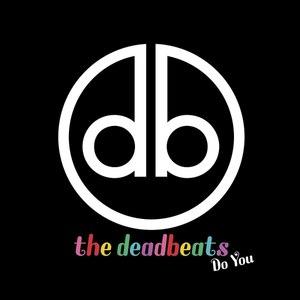The Deadbeats альбом Do You