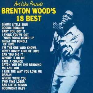 Brenton Wood альбом 18 Best