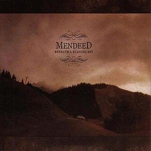 Mendeed альбом Beneath a Burning Sky