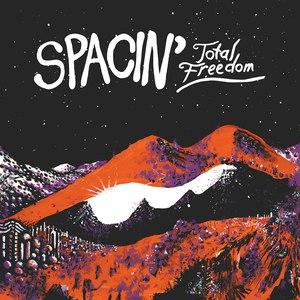 SPACIN' альбом Total Freedom