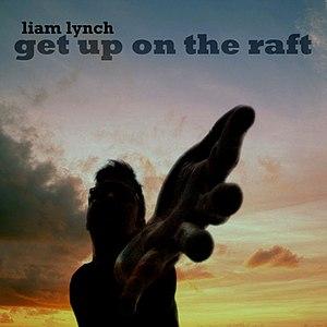 Liam Lynch альбом Get Up on the Raft