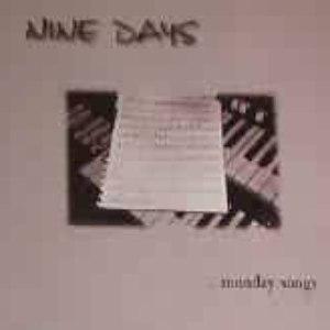 Nine Days альбом Monday Songs