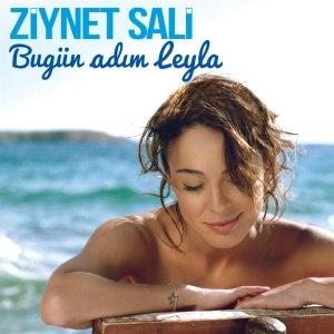 Ziynet Sali альбом Bugün Adım Leyla