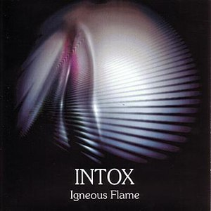 Igneous Flame альбом Intox