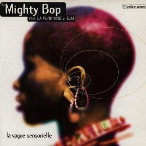 The Mighty Bop альбом La Vague Sensorielle