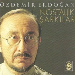Özdemir Erdoğan альбом Nostaljik Şarkılar