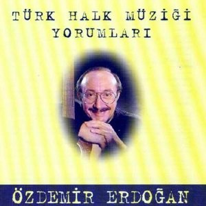 Özdemir Erdoğan альбом Türk Halk Müziği Yorumları
