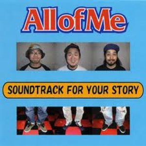 All Of Me альбом Soundtrack For Your Story