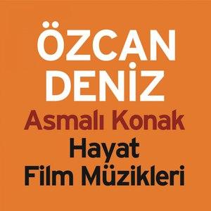 Özcan Deniz альбом Asmalı Konak (Hayat Film Müzikleri)