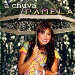 Pamela альбом A CHUVA