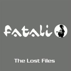 Fatali альбом The Lost Files