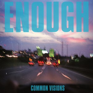 Enough альбом Common Visions