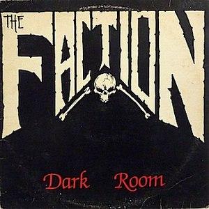 The Faction альбом Dark Room