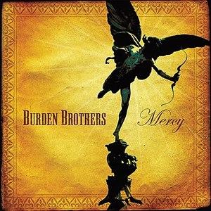 Burden Brothers альбом Mercy