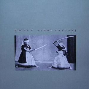 Ember альбом Seven Samurai