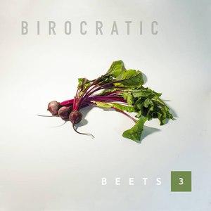 Birocratic альбом beets 3