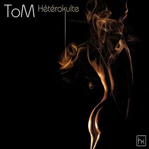 Tom альбом Hétérokulte