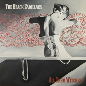 The Black Cadillacs альбом All Them Witches